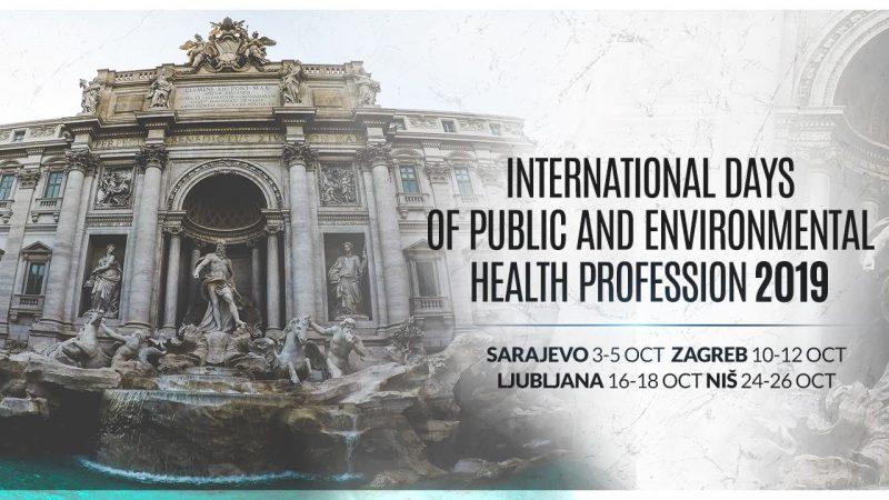 International Days of Environmental Public Health Profession 2019 International Symposium Zagreb, 10.-12. October, 2019