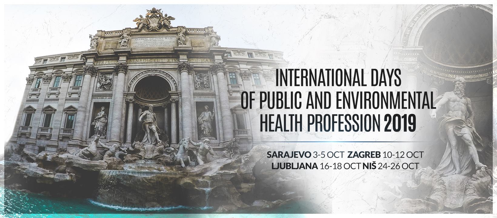 International Days of Environmental Public Health Profession 2019 International Symposium Zagreb, 10.-12. October, 2019