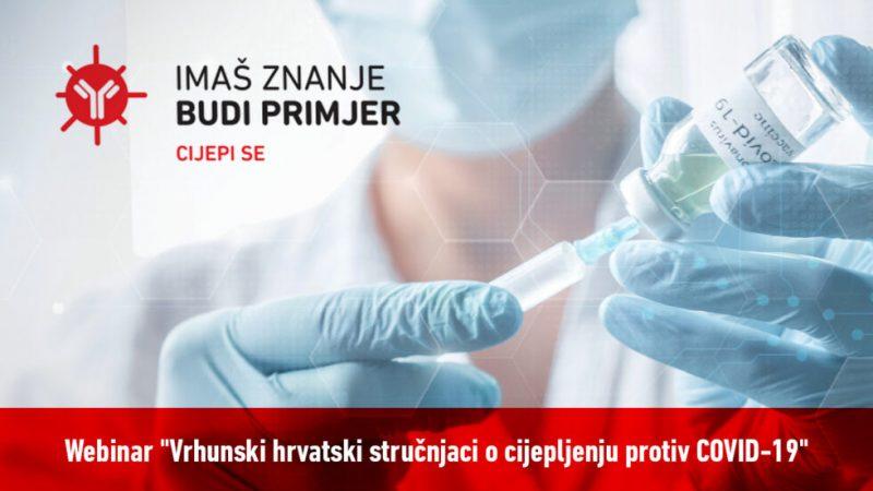 """Sudjelujte na webinaru """"Vrhunski hrvatski stručnjaci o cijepljenju protiv COVID-19″"""